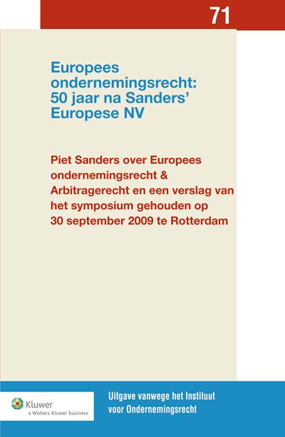 Europees ondernemingsrecht: 50 jaar na Sanders' Europese N.V. In het eerste deel is een verzameling opstellen en voordrachten gebundeld van Piet Sanders over Europees ondernemingsrecht en arbitragerecht. In het tweede deel van de bundel zijn de voordrachten opgenomen van de sprekers tijdens het symposium.