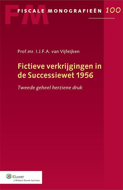 Fictieve verkrijgingen in de Successiewet 1956 In deze monografie worden de verschillende fictieve verkrijgingen krachtens erfrecht en schenking artikelsgewijs behandeld. Elk hoofdstuk wordt afgesloten met concrete aanbevelingen.