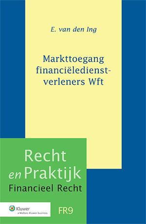 Markttoegang financiëledienstverleners Wft Dit boek behandelt het in de Wet op het financieel toezicht opgenomen systeem van markttoegang voor financiëledienstverleners en aanverwante aspecten.