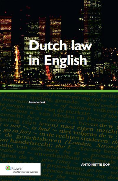 Dutch law in English Dutch law in English is bedoeld om (aankomend) juristen te leren communiceren in het Engels over hun vak, het Nederlandse recht. Het doel van de oefeningen is dat de lezer wordt aangemoedigd om de Engelse taal te gebruiken in een juridische context.