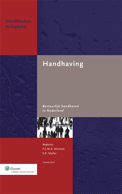 Handhaving Dit boek bevat een overzicht van de belangrijkste handhavingsvraagstukken en de wijze waarop met name het openbaar bestuur die vraagstukken kan aanpakken.