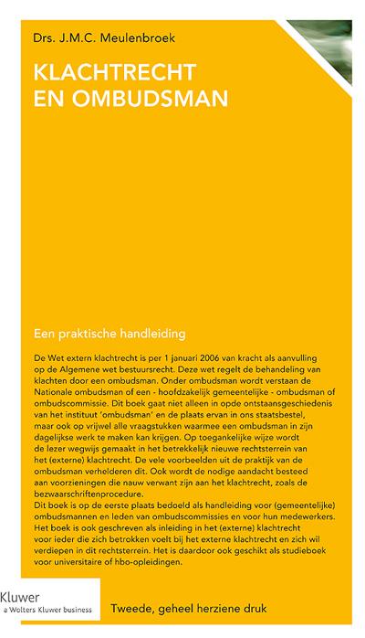 Klachtrecht en ombudsman De Wet extern klachtrecht regelt de behandeling van klachten door de nationale ombudsman, gemeentelijke ombudsman en ombudscommissies. Dit boek licht de ontstaansgeschiedenis, de plaats in ons staatsbestel, vraagstukken waarmee een ombudsman te maken krijgt én voorzieningen die verwant zijn aan het klachtrecht toe. Een standaardwerk bedoeld voor ombudsmannen en ombudscommissies - of als studieboek voor universitaire of hbo-opleidingen.