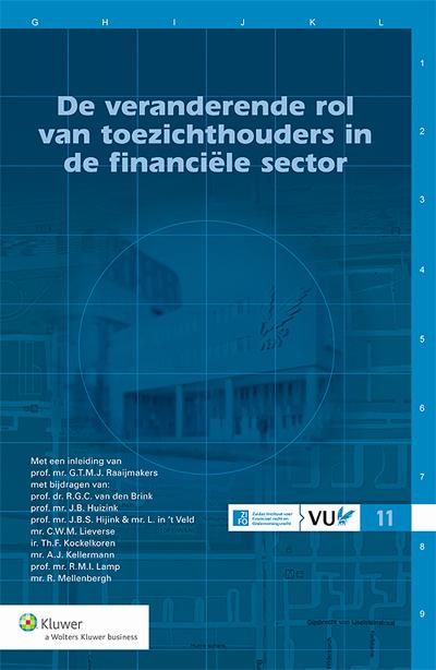 De veranderende rol van toezichthouders in de financiële sector De in deze uitgave opgenomen beschouwingen vormen de neerslag van het congres 'De veranderende rol van toezichthouders in de financiële sector' dat  op 23 mei 2013 op de VU heeft plaatsgevonden.