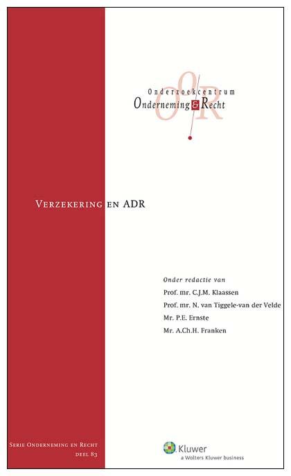 Verzekering en ADR Met de bundel Verzekering en ADR beoogt het Onderzoekcentrum Onderneming & Recht (OO&R) wederom een bijdrage te leveren aan de rechtsontwikkeling op het gebied van Alternative Dispute Resolution of - zo men wil - Anders Dan Rechtspraak (ADR).