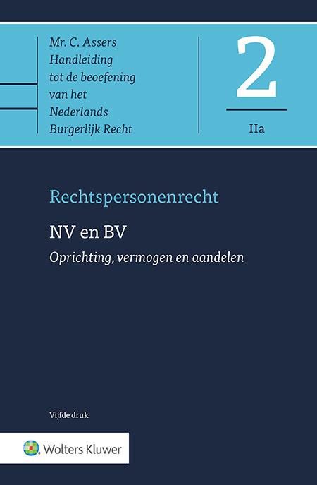 Asser 2-IIa NV en BV - Oprichting, vermogen en aandelen In deze gerenommeerde inleiding tot de rechtsvormen NV en BV vindt u een uitgebreide bespreking van de onderwerpen oprichting, vermogen en aandelen. De geheel vernieuwde vijfde druk staat bovendien stil bij rechtspraak, literatuur en praktijkontwikkelingen ten gevolge van het vernieuwde BV-recht.