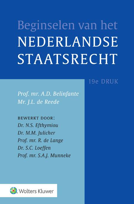 Beginselen van het Nederlands Staatsrecht Wat zijn de belangrijkste leerstukken van het Nederlandse staatsrecht? En hoe heeft dit terrein zich de afgelopen jaren ontwikkeld? Deze titel bevat een uitgebreide verkenning van het Nederlandse staatsrecht, en is daarmee uitstekend geschikt als inleidend studieboek in het wetenschappelijk onderwijs en als leerboek in het hoger beroepsonderwijs.