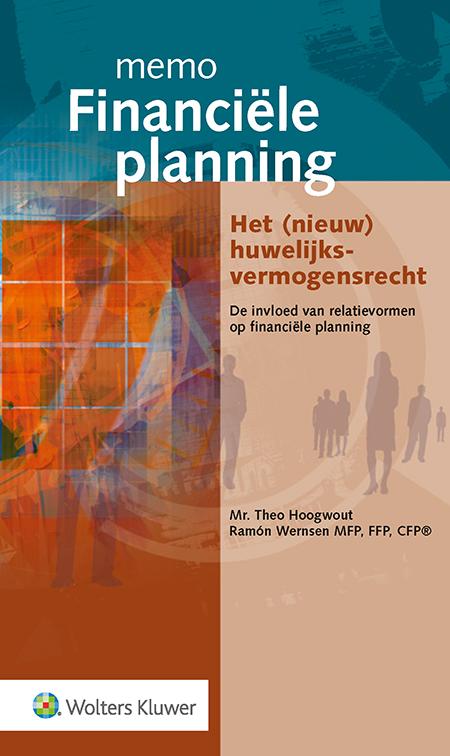 Memo Financiële Planning - Nieuw huwelijksvermogensrecht <p>Dit boek beschrijft het (per 1 januari 2018 vernieuwde) huwelijksvermogensrecht en de invloed van relatievormen- en gebeurtenissen op financiële planning. In de tekst treft u vele verwijzingen aan naar relevante wetsartikelen en rechtspraak.</p>
