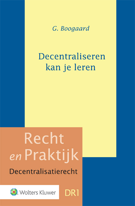 Decentraliseren kan je leren Wat zijn goede constitutionele ontwerpprincipes om de inrichting van het openbaar bestuur te verbeteren? Dit is de centrale vraag van deze publicatie, behorende bij de oratie van Prof. mr. G. Boogaard bij de aanvaarding van het ambt van hoogleraar decentrale overheden (Thorbecke-leerstoel) aan de Universiteit Leiden.