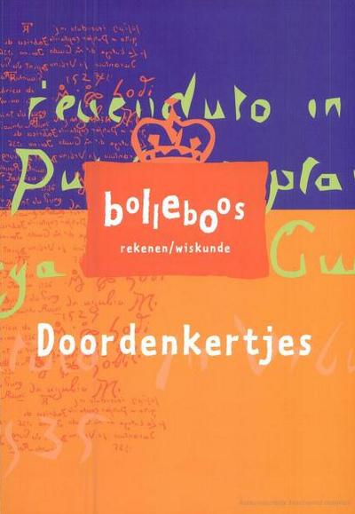 Doordenkertjes Doordenkertjes' is een verzameling van 39 inspirerende problemen die in het Bolleboos-project aan de orde zijn geweest. Hier zitten rekenopdrachten, meetopdrachten, tekenopdrachten en dingen die moeten worden uitgezocht bij.