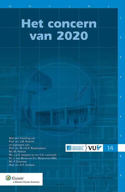 Het concern van 2020 In deze uitgave zijn de debatten weergegeven die op 12 juni 2014 op de VU hebben plaatsgevonden over het voorrecht van rechtspersoonlijkheid in concernverhoudingen.