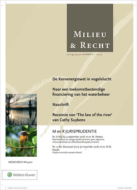 Milieu & Recht Milieu & Recht is hét toonaangevende tijdschrift op het raakvlak tussen het milieu en de rechtspraktijk.