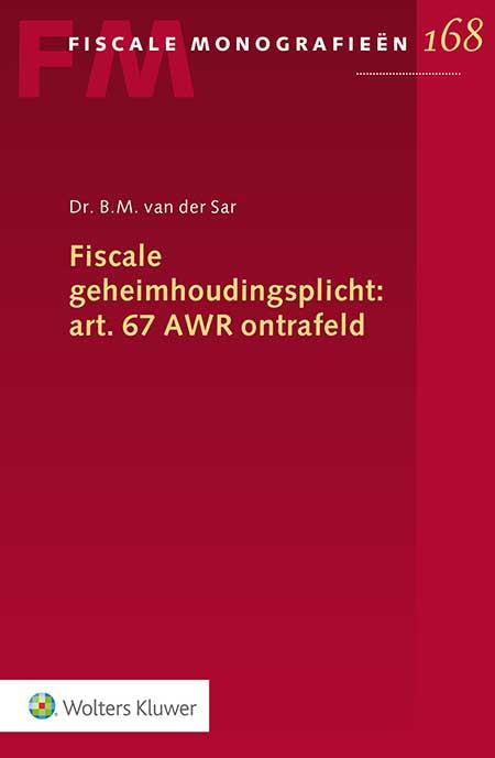 Fiscale geheimhoudingsplicht: art. 67 AWR ontrafeld <p>Geeft een diepgaande analyse van de huidige fiscale geheimhoudingsverplichting van art. 67 AWR. Deze Fiscale Monografie onderscheidt zich door als enige publicatie alle vijf de elementen die voor fiscale geheimhouding van belang zijn, uitgebreid te belichten. Dit maakt de uitgave van grote waarde voor de fiscaliteit evenals het gehele bestuursrecht.</p>