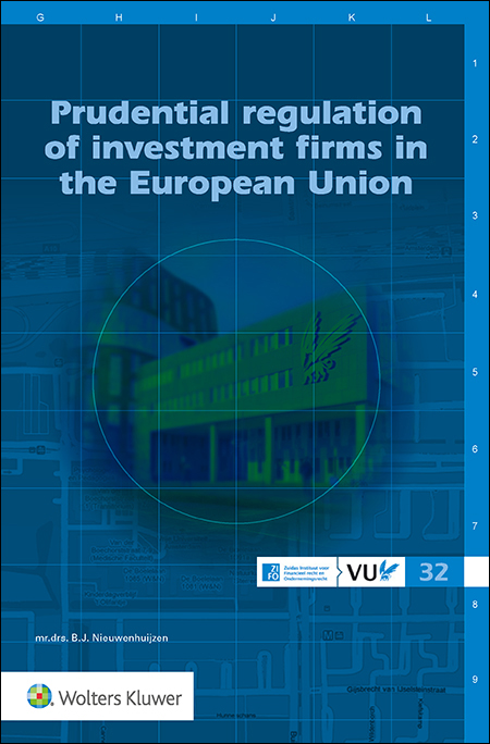 Prudential regulation of investment firms in the European Union <p>As of June 2021, a new regulatory regime for investment firms will come into force. What are the building blocks of the past and present legislation and how should they be interpreted? What risks do investment firms face and are these adequately addressed in the new regime? This publication discusses these questions in detail.</p>