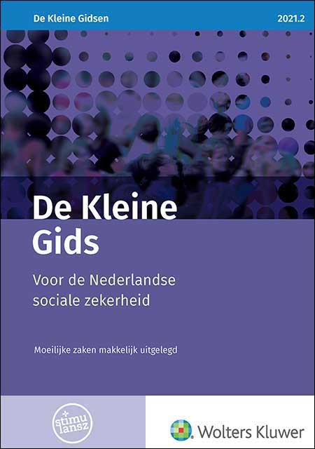 De Kleine Gids voor de Nederlandse sociale zekerheid <p>Met deze Kleine Gids heb je alle actuele bedragen, percentages en wetswijzigingen omtrent de sociale zekerheid per 1 juli 2021 bij de hand. Van bijstand tot zorgverzekering en van Wmo tot WIA. Handig om snel iets op te zoeken gedurende de werkdag.</p>