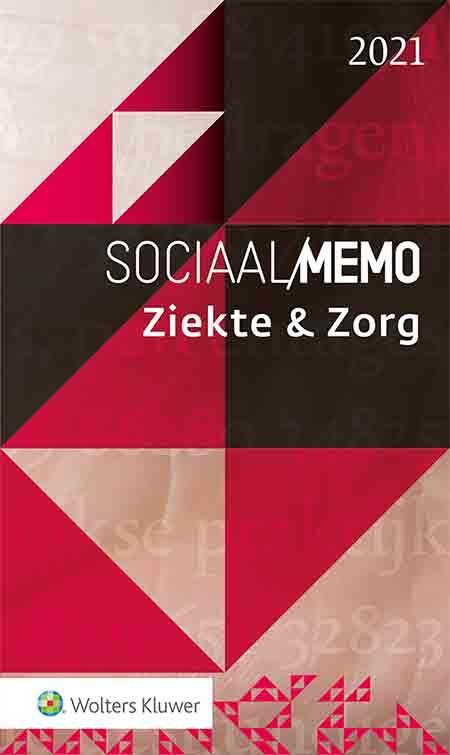 Sociaal Memo Ziekte & Zorg <span>In dit Memo vind je de actuele wet- en regelgeving over sociale zekerheid in Nederland met betrekking tot ziekte en zorg. Of het nu gaat om Ziektewet of Wajong, Zorgverzekeringswet, Jeugdwet of zorgtoeslag; elk kerngebied komt aan bod. Uiteraard wordt ook stilgestaan bij diverse maatregelen die wegens de coronacrisis zijn genomen.<br /><br /><em>Beschikbaar als boek én online publicatie.</em></span>