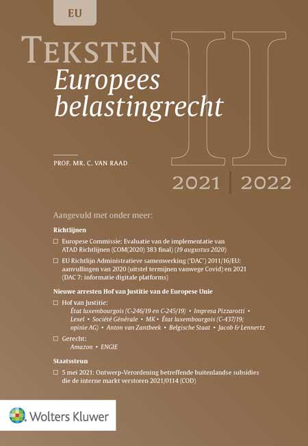 Teksten Europees belastingrecht <p>De 2021/2022-editie van deze tekstbundel bevat de belangrijkste actuele wetgeving en jurisprudentie over het Europees belastingrecht. Naast de nieuwe wet- en regelgeving, is ook actuele jurisprudentie opgenomen van zowel het Hof van Justitie van de Europese Unie als een aantal eerdere niet-fiscale arresten. Het compacte formaat maakt de titel handig voor studie en praktijk.</p>