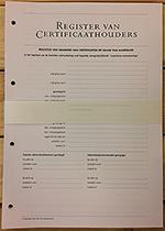 Register van Certificaathouders - inhoud Met het Register van certificaathouders, die u herkent aan de 'rode band', bent u in staat om efficiënt te voldoen aan de registratie van de certificaathouders door het administratiekantoor. Met uitgebreide toelichting.