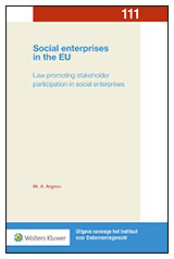 Social enterprises in the EU In order to facilitate social enterprises, various tailor-made legal forms have been introduced across Europe. This publication explores three specific types, all sharing the common characteristic of stakeholder participation. How do these legal forms perform in practice? Do they truly succeed in elevating the company's social purpose?