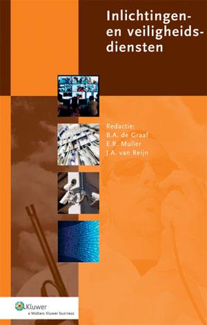 Inlichtingen- en veiligheidsdiensten Inlichtingen- en veiligheidsdiensten spelen een steeds belangrijker rol in de nationale veiligheid. Dit boek biedt een overzicht van de inzichten in de organisatie en het functioneren van inlichtingen- en veiligheidsdiensten.